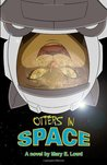 Otters In Space by Mary E. Lowd