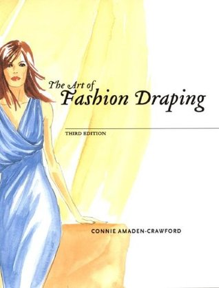 The Art of Fashion Draping by Connie Amaden-Crawford