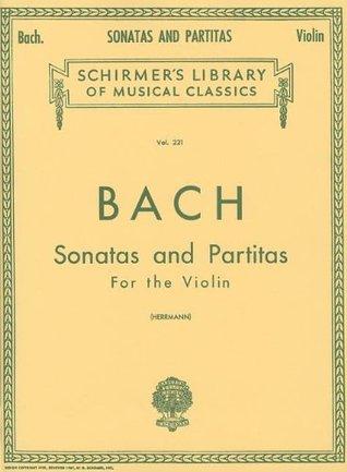 Sonatas and Partitas: Violin Solo