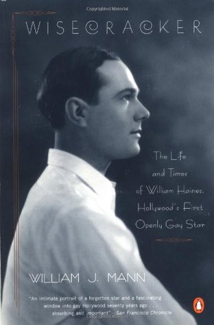wisecracker-the-life-and-times-of-william-haines-hollywood-s-first-openly-gay-star