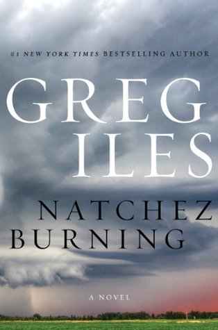 Natchez Burning Penn Cage 4 By Greg Iles
