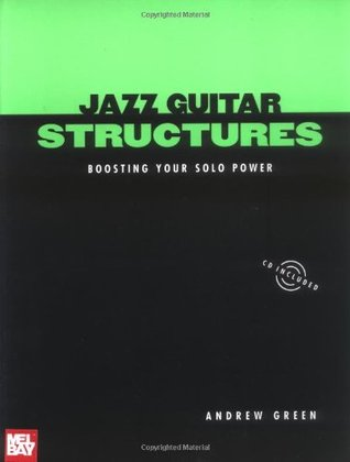 Jazz Guitar Structures by Andrew Green