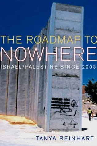 the-road-map-to-nowhere-israel-palestine-since-2003