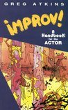 Improv!: A Handbook for the Actor