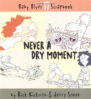 Never A Dry Moment: Baby Blues Scrapbook #17