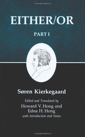 Either/Or, Part I by Søren Kierkegaard