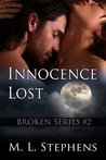 Innocence Lost (Broken, #2)