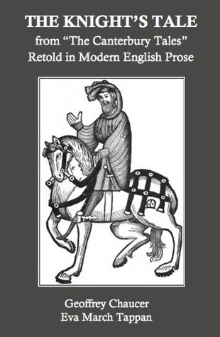 """The Knight's Tale, from """"The Canterbury Tales,"""" Retold in Modern English Prose"""