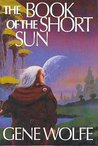 The Book of the Short Sun: On Blue's Waters/In Green's Jungles/Return to the Whorl