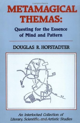 metamagical-themas-questing-for-the-essence-of-mind-and-pattern