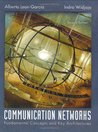 Communication Networks: Fundamental Concepts and Key Architectures