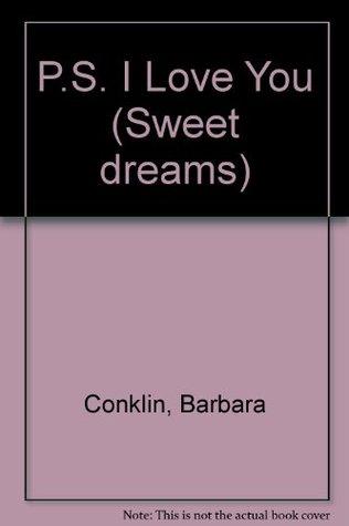 P s i love you sweet dreams 1 by barbara conklin fandeluxe Epub