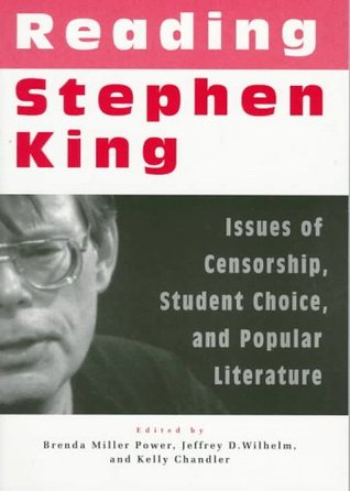 Reading Stephen King: Issues of Censorship, Student Choice, and Popular Literature
