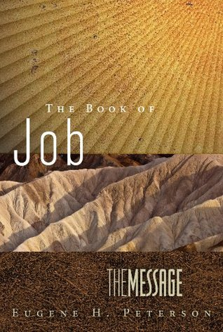 The Book of Job: The Message (First Book Challenge)