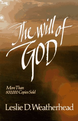 The Will of God