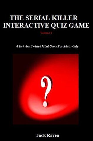 The Serial Killer Interactive Kindle Quiz Game: Volume 1