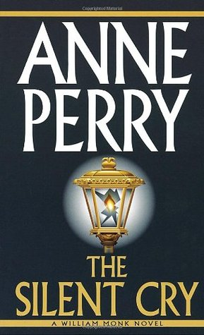 The Silent Cry by Anne Perry