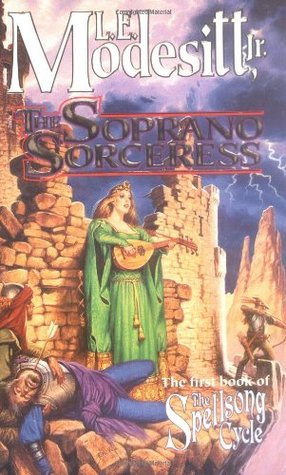 The Soprano Sorceress(Spellsong Cycle 1)