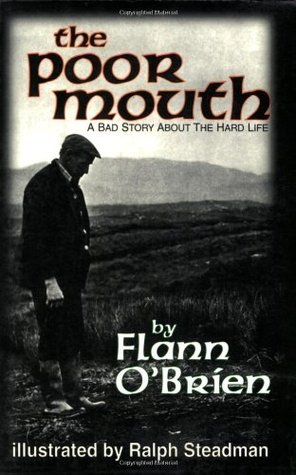 The Poor Mouth by Flann O'Brien