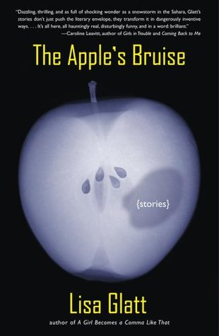 The Apple's Bruise by Lisa Glatt