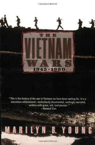 The Vietnam Wars 1945-1990 by Marilyn B. Young