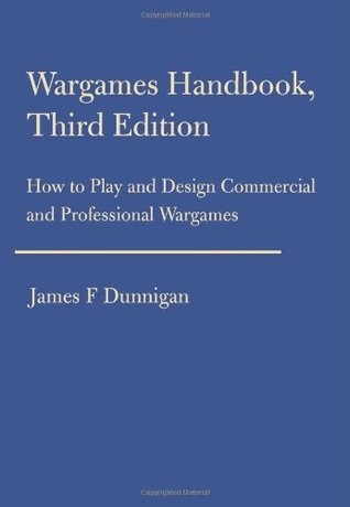 Wargames Handbook: How to Play and Design Commercial and Professional Wargames