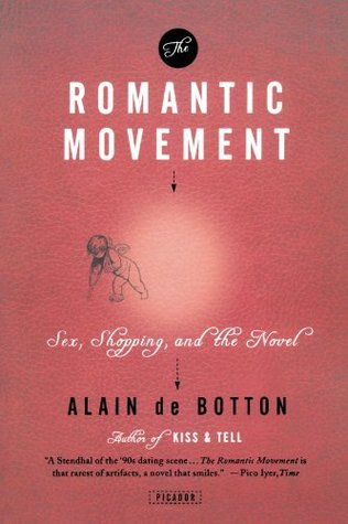 The Romantic Movement by Alain de Botton