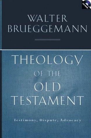 Theology of the Old Testament by Walter Brueggemann