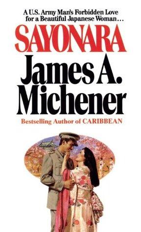 Sayonara by James A. Michener