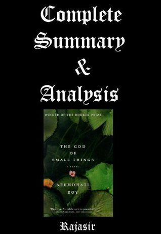 The God of Small Things-Complete Summary & Analysis