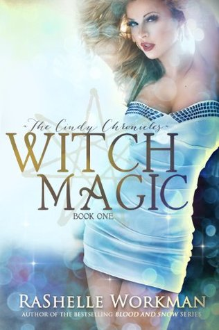 Witch Magic(The Cindy Chronicles 1)