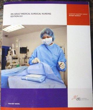 RN ADULT MEDICAL SURGICAL NURSING EDITION 8.0 (RN ADULT MEDICAL SURGICAL NURSING REVIEW MODULE EDITI