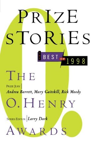 Prize Stories, the Best of 1998 by Larry Dark