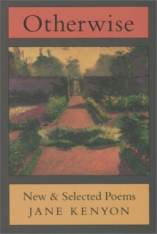 Otherwise: New and Selected Poems