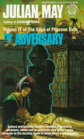 The Adversary (Saga of Pliocene Exile, #4)