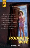 Robbie's Wife (Hard Case Crime #29)