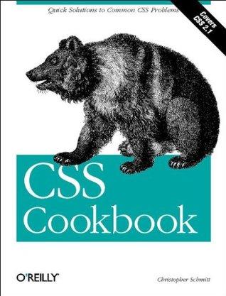 CSS Cookbook by Christopher Schmitt