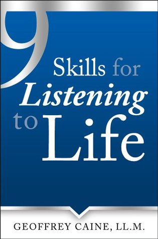 9 Skills for Listening to Life (The Listening to Life Series)