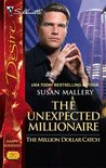 The Unexpected Millionaire (The Million Dollar Catch #2)