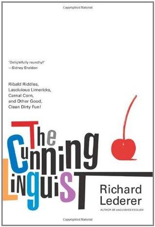 The Cunning Linguist by Richard Lederer