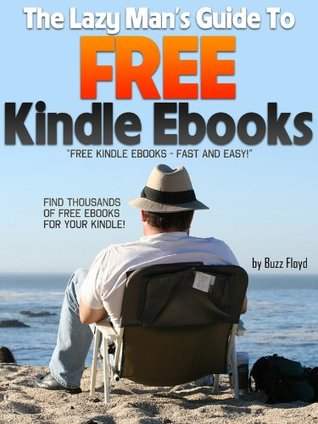 The Lazy Man's Guide to Free Kindle Ebooks