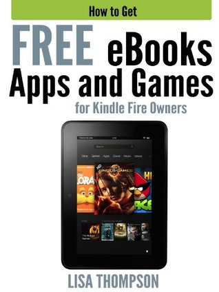 How to Get FREE eBooks, Apps and Games for Kindle Fire Owners