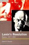 Lenin's Revolution: Russia, 1917-1921
