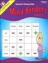 Mind Benders Book 3: Deductive Thinking Skills