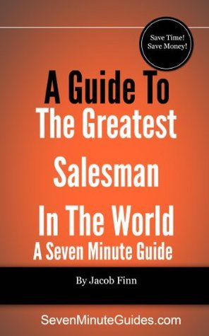 A Guide To The Greatest Salesman In The World