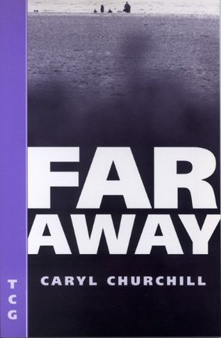 far away caryl churchill script