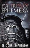 Fortress of Ephemera