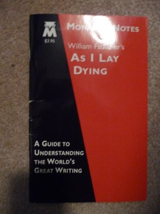 William Faulkner's As I Lay Dying (Monarch Notes)