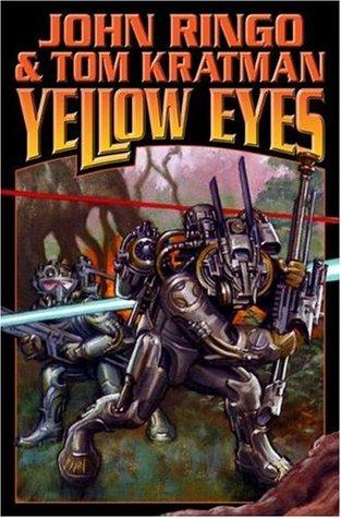 Yellow Eyes by John Ringo