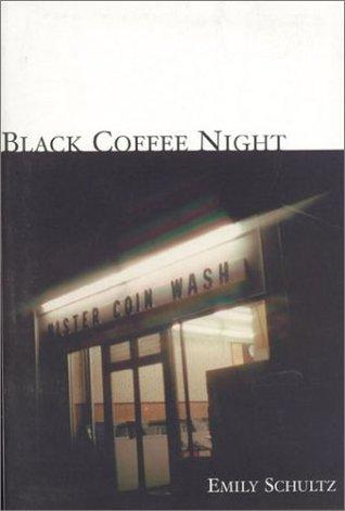 Black Coffee Night: Short Stories